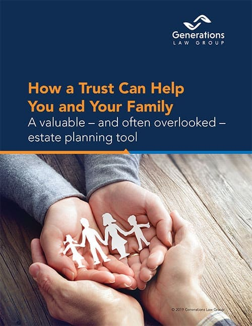 How A Trust Can Help You and Your Family